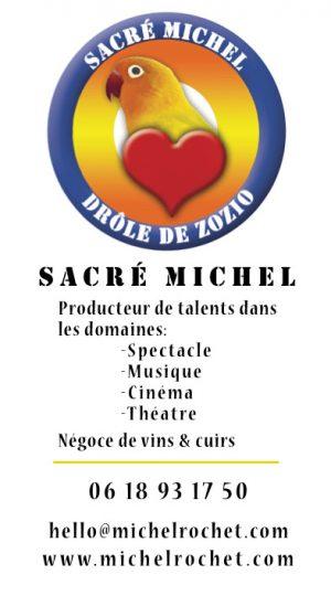 Michel Rochet, sa carte de visite, 1 homme d'action original